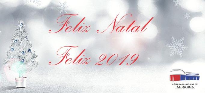 Feliz Natal e Feliz 2019!